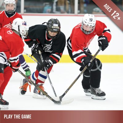 Play the Game - Ice hockey for players aged 12 and up.