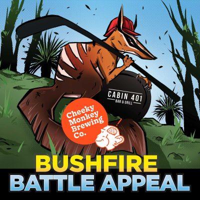 Bushfire Battle Appeal with Cheeky Monkey Brewing Co